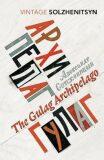 The Gulag Archipelago - Alexandr Solženicyn