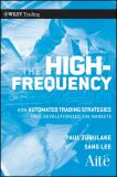 The High Frequency Game Changer - Paul Zubulake, Sang Lee