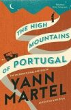 The High Mountains of Portugal - Yann Martel