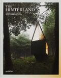 The Hinterland: Cabins, Love Shacks and Other Hide-Outs - Gestalten