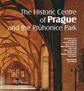 The Historic Centre of Prague and the Průhonice Park - Jan Bažant,  Arno Pařík, ...