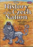 The History of the Brave Czech Nation -