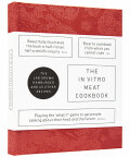 The In Vitro Meat Cook Book - Koert van Mensvoort, ...