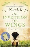 The Invention of Wings - Sue Monk Kiddová