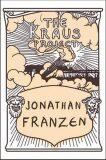 The Kraus Project - Jonathan Franzen