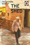 The Ladybird Book Of The Shed - Jason Hazeley