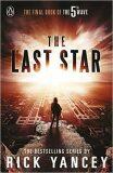 The Last Star 5th Wave series 3 - Rick Yancey