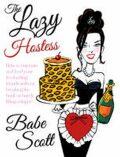 The Lazy Hostess - Babe Scott