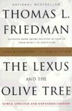 The Lexus and the Olive Tree - Thomas L. Friedman