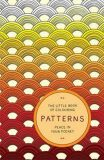 The Little Book of Colouring Patterns - Peace in Your Pocket - Anderson Amber