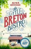 The Little Breton Bistro - Nina George