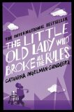 The Little Old Lady Who Broke All the Rules - ...