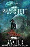 The Long Utopia - Long Earth 4 - Stephen Baxter, ...