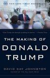 The Making of Donald Trump - Johnston David Cay