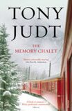 The Memory Chalet - Tony Judt