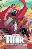 The Mighty Thor Vol. 1: Thunder In Her Veins - Aaron Jason