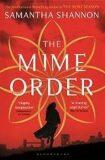 The Mime Order - Samantha Shannonová