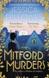 The Mitford Murders - Jessica Fellowesová