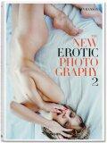 The New Erotic Photography Vol. 2 - Dian Hanson