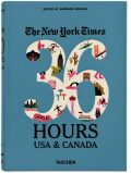 The New York Times: 36 Hours USA & Canada , 2nd Edition - Barbara Ireland