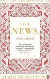 The News: A User´s Manual - Alain de Botton
