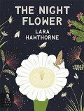 The Night Flower - Lara Hawthorne