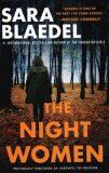 The Night Women - Sara Blaedelová