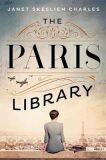 The Paris Library: A Novel - Janet Skeslien Charles