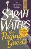 The Paying Guests - Sarah Watersová