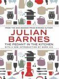 The Pedant In Kitchen - Julian Barnes