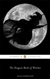 The Penguin Book of Witches - Katherine Howeová