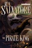 The Pirate King - Robert Anthony Salvatore