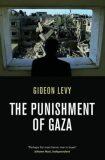 The Punishment of Gaza - Levy Gideon