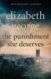 The Punishment She Deserves : An Inspector Lynley Novel: 17 - Elizabeth George