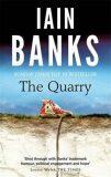 The Quarry - Iain M. Banks