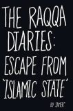 The Raqqa Diaries: Escape from Islamic State - Emmanuel Carrere