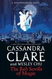 The Red Scrolls of Magic - Cassandra Clare, Wesley Chu