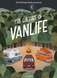 The Rolling Home presents The Culture of Vanlife - Calum Creasey,  Lauren Smith, ...
