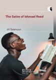 The Satire of Ishmael Reed - Jiří Šalamoun
