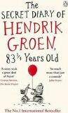 The Secret Diary Of Hendrik Groen - Hendrik Groen