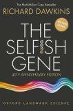 The Selfish Gene : 40th Anniversary edition - Richard Dawkins