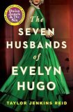 The Seven Husbands of Evelyn Hugo - Taylor Jenkins Reidová