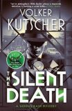 The Silent Death - Volker Kutscher