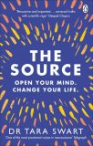 The Source: Open Your Mind, Change Your Life - Swartová Tara