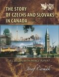 The Story of Czechs and Slovaks in Canada - Čermák Josef