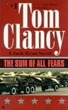 SUM OF ALL FEARS - Tom Clancy