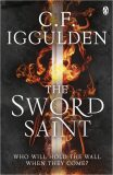 The Sword Saint : Empire of Salt Book III - Conn Iggulden