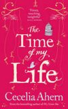 The Time of My Life - Cecelia Ahern