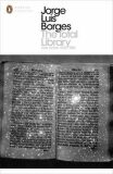 The Total Library : Non-fiction, 1922-1986 - Jorge Luis Borges