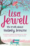 The Truth About Melody Browne - Lisa Jewellová